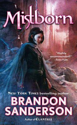 Mistborn: The Final Empire - Sanderson, Brandon