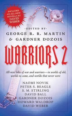 Warriors 2 - Martin, George R R (Editor), and Dozois, Gardner (Editor)