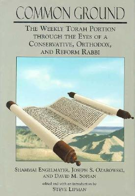 Common Ground - Engelmayer, Shammai, and Sofian, David, and Ozarowski, Joseph S, Rabbi, Dmin