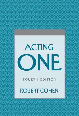 Acting One - Cohen, Robert, and Cohen Robert