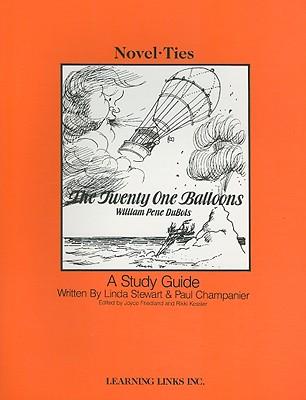The Twenty One Balloons - Stewart, Linda, and Champanier, Paul, and Friedland, Joyce (Editor)