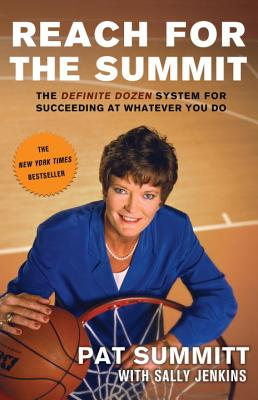 Reach for the Summit - Summitt, Pat Head, and Jenkins, Sally