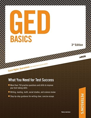 GED Basics: What You Need for Test Success - Lawrence, Nancy, M.S, and Arco (Creator)