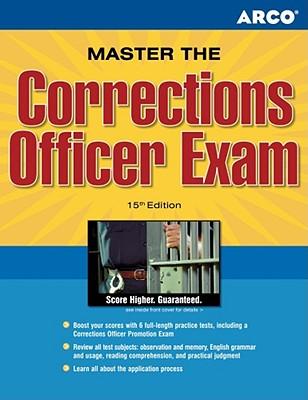 Master the Corrections Officer Exam - Maynard, Gary D