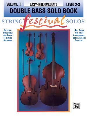 String Festival Solos, Vol 2: Double Bass Solo - Applebaum, Samuel (Editor)