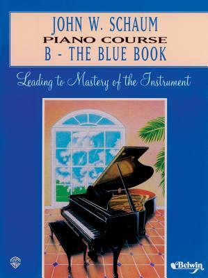 John W. Schaum Piano Course: B -- The Blue Book - Schaum, John W, and Warner Bros Publications (Creator)