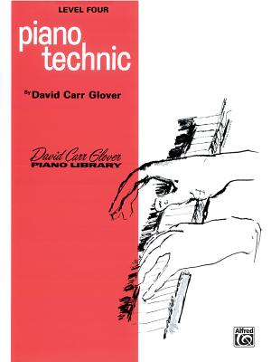 Piano Technic: Level 4 - Glover, David, and Garrow, Louise