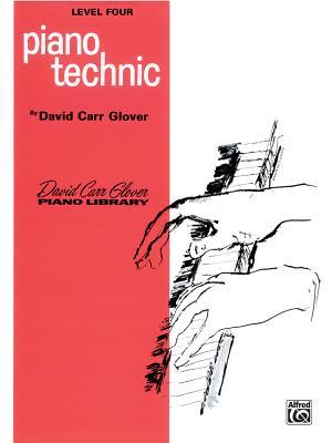 Piano Technic: Level 4 - Glover, David, and Garrow, Louise