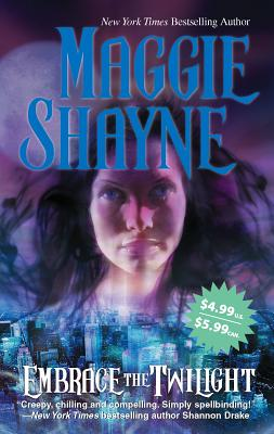 Embrace the Twilight - Shayne, Maggie