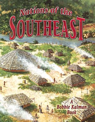Nations of the Southeast - Aloian, Molly, and Kalman, Bobbie