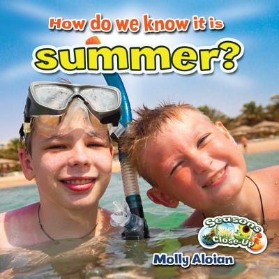 How Do We Know It Is Summer? - Aloian, Molly