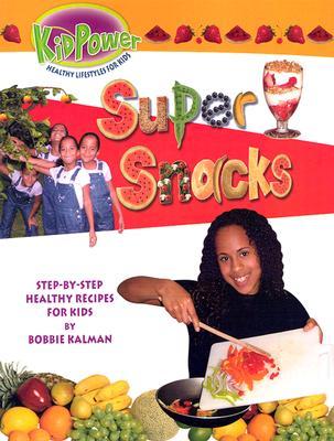 Super Snacks - Kalman, Bobbie