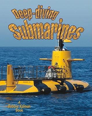 Deep-Diving Submarines - Aloian, Molly