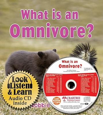 What is an Omnivore? - Kalman, Bobbie