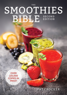 The Smoothies Bible - Crocker, Pat