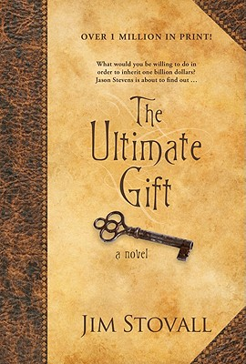 The Ultimate Gift - Stovall, Jim