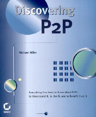 Discovering P2P - Miller, Mike, and Miller, Michael