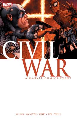 Civil War: A Marvel Comics Event - Millar, Mark