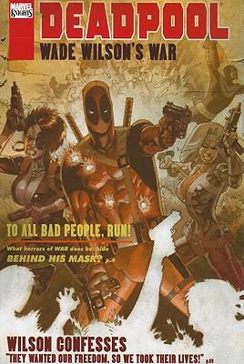 Deadpool: Wade Wilson's War - Swierczynski, Duane, and Pearson, Jason (Artist)