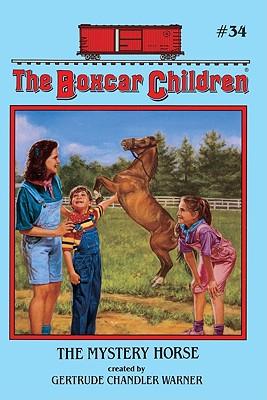 The Mystery Horse - Warner, Gertrude Chandler