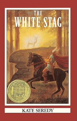 The White Stag - Seredy, Kate