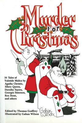 Murder for Christmas - Godfrey, Thomas (Editor)