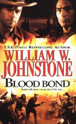 Blood Bond - Johnstone, William W