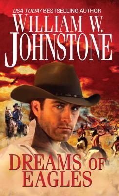 Dreams of Eagles - Johnstone, William W
