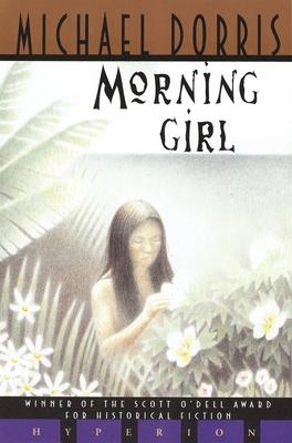 Morning Girl - Dorris, Michael