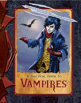 A Practical Guide to Vampires - Vorgard, Treval (Compiled by)