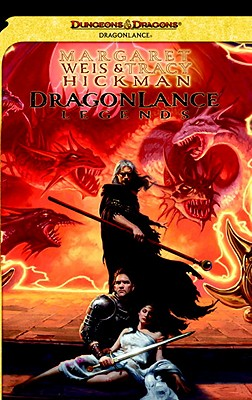 Dragonlance Legends - Weis, Margaret, and Hickman, Tracy