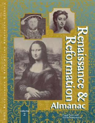 Renaissance and Reformation: Almanac 2 Vol.Set: Almanac - Saari, Peggy, and Saari, Aaron Maurice