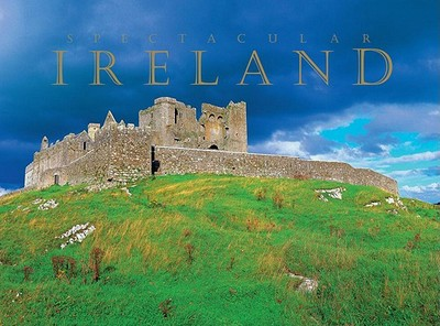 Spectacular Ireland - Harbison, Peter, and Blake, Liam (Photographer), and Diggin, Michael (Photographer)