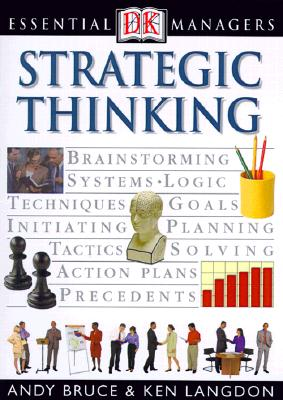 Strategic Thinking - Bruce, Andy, and Langdon, Ken