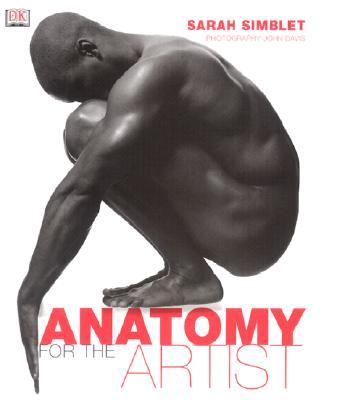 Anatomy for the Artist - Simblet, Sarah