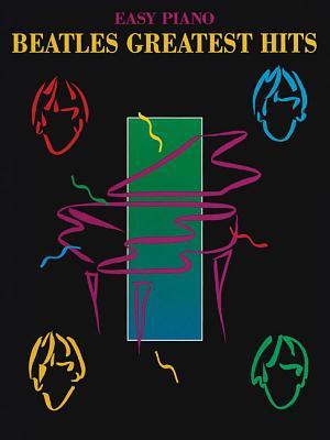 Beatles Greatest Hits - Hal Leonard Publishing Corporation