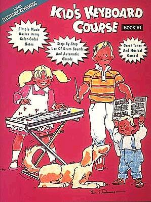 Kids Keyboard Course: Book 1 - Hal Leonard Publishing Corporation (Creator)