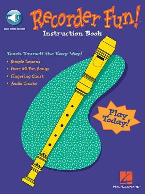 Recorder Fun! Teach Yourself the Easy Way! - Hal Leonard Publishing Corporation (Creator)
