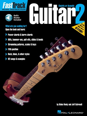 Fasttrack Guitar Method - Book 2 - Neely, Blake, and Schroedl, Jeff