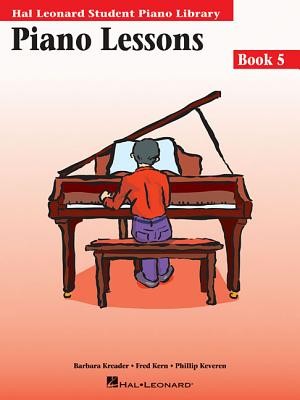Piano Lessons Book 5: Hal Leonard Student Piano Library - Kreader, Barbara, and Kern, Fred, and Keveren, Phillip