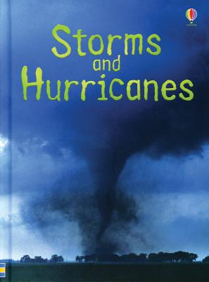 Storms and Hurricanes - Bone, Emily, and Reese, Alice (Designer), and Chandler, Sam (Designer), and Trend, Roger (Consultant editor)