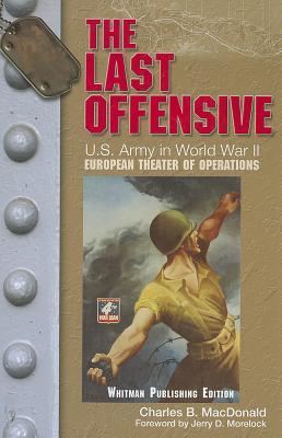 The Last Offensive - MacDonald, Charles B