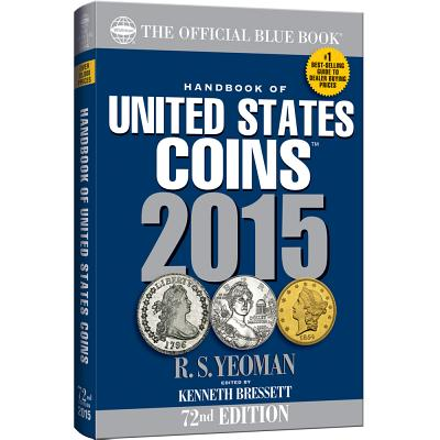 Handbook of United States Coins - Yeoman, R S, and Bressett, Kenneth (Editor)