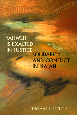 Yahweh Is Exalted in Justice - Leclerc, Thomas L