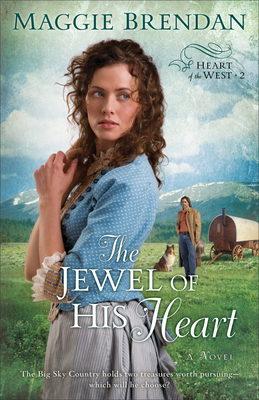 The Jewel of His Heart - Brendan, Maggie