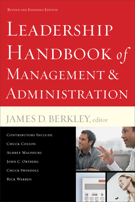 Leadership Handbook of Management and Administration - Berkley, James D (Editor)