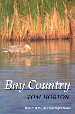 Bay Country - Horton, Tom