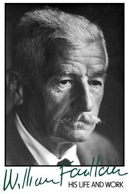 William Faulkner: His Life and Work - Minter, David, Professor