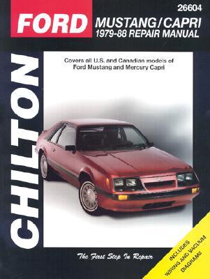 Ford: Mustang/Capri 1979-88 - Chilton Automotive Books, and The Nichols/Chilton, and Chilton