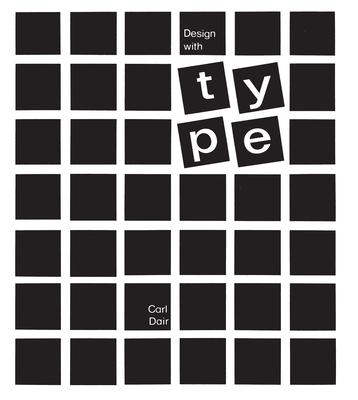 Design with Type - Dair, Carl